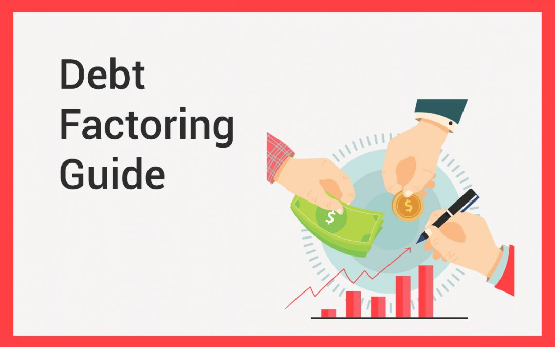 Debt Factoring Guide