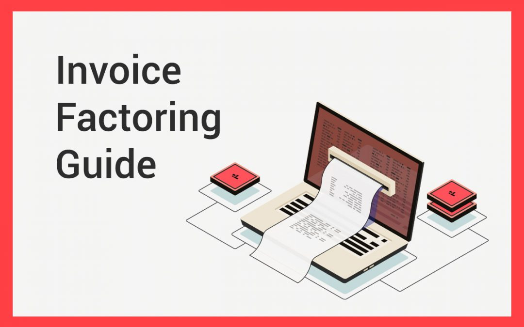 Invoice Factoring Guide