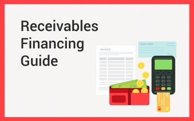 What is Receivables Financing?