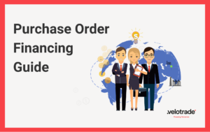 Purchase Order Financing Guide